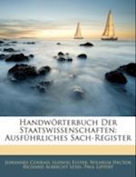 Handworterbuch Der Staatswissenschaften af Wilhelm Hector Richard Albrecht Lexis, Ludwig Elster, Johannes Conrad