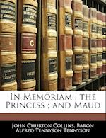In Memoriam; The Princess; And Maud