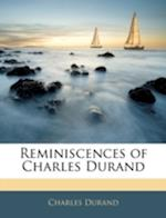 Reminiscences of Charles Durand af Charles Durand