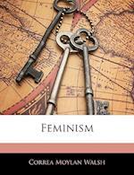 Feminism af Correa Moylan Walsh