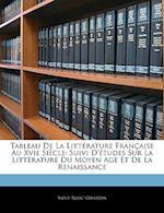 Tableau de La Littrature Franaise Au Xvie Sicle