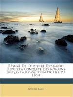 Resume de L'Histoire D'Espagne af Alphonse Rabbe