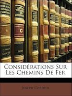 Considerations Sur Les Chemins de Fer af Joseph Cordier