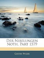 Der Nibelungen Noth, af Gustav Pfizer