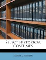 Select Historical Costumes af Henry L. Hinton