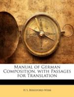 Manual of German Composition, with Passages for Translation af H. S. Beresford-Webb