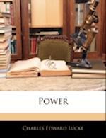 Power af Charles Edward Lucke