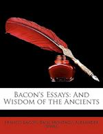 Bacon's Essays af Francis Bacon, Alexander Spiers, Basil Montagu