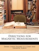 Directions for Magnetic Measurements af Daniel Lyman Hazard