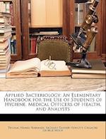 Applied Bacteriology af Thomas Hames Pearmain, Cresacre George Moor, Richard Tanner Hewlett