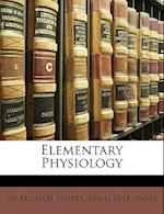 Elementary Physiology