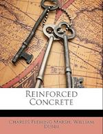 Reinforced Concrete af William Dunn, Charles Fleming Marsh
