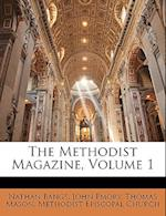 The Methodist Magazine, Volume 1 af Nathan Bangs, John Emory