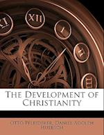 The Development of Christianity af Otto Pfleiderer, Daniel Adolph Huebsch