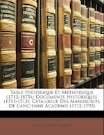 Table Historique Et Methodique (1712-1875). af Jules De Gres, Jules De Geres, A. R. Cleste