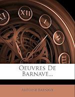 Oeuvres de Barnave... af Antoine Barnave