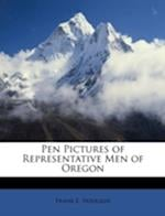 Pen Pictures of Representative Men of Oregon af Frank E. Hodgkin