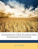 Handbuch Der Klinischen Arzneimittellehre af Louis Posner