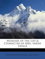 Memoirs of the Life & Character of Mrs. Sarah Savage af John Bickerton Williams, Sarah Savage