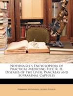 Nothnagel's Encyclopedia of Practical Medicine af Hermann Nothnagel, Alfred Stengel