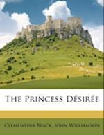 The Princess Dsire af Clementina Black, John Williamson
