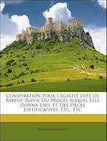 Conspiration Pour L' Galit Dite de Babeuf af Philippe Buonarroti
