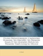 Etudes Prehistoriques af A. Daux