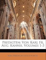 Predigten. af Karl Friedrich August Kahnis