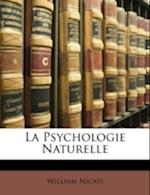 La Psychologie Naturelle af William Nicati
