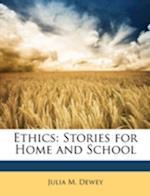 Ethics af Julia M. Dewey