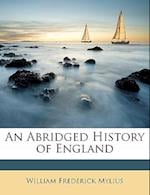 An Abridged History of England af William Frederick Mylius