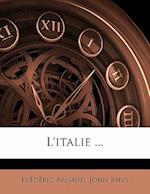 L'Italie ... af John Rhys, Frederic Arnaud