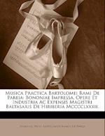 Musica Practica Bartolomei Rami de Pareia af Bartolomeo Ramos De Pareja, Johannes Wolf