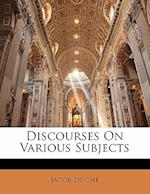 Discourses on Various Subjects af Jacob Duche
