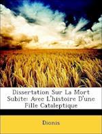 Dissertation Sur La Mort Subite af Dionis
