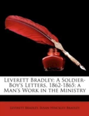 Bog, paperback Leverett Bradley af Susan Hinckley Bradley, Leverett Bradley
