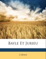 Bayle Et Jurieu af J. Denis