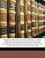 Commentaire Des Lois Des 25 Mai Et 11 Avril 1838 af Victor Foucher