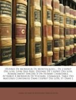 Uvres de Monsieur de Montesquieu, . af Franois Richer, Francois Richer, Charles Secondat De Montesquieu