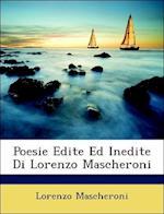 Poesie Edite Ed Inedite Di Lorenzo Mascheroni af Lorenzo Mascheroni