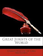 Great Jurists of the World af Edward Manson, John Macdonell