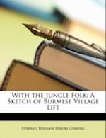 With the Jungle Folk af Edward William Dirom Cuming