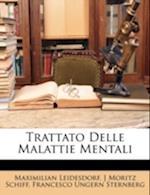 Trattato Delle Malattie Mentali af J. Moritz Schiff, Francesco Ungern Sternberg, Maximilian Leidesdorf