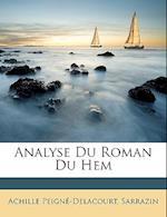 Analyse Du Roman Du Hem af Sarrazin, Achille Peigne-Delacourt, Achille Peign-Delacourt
