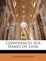 Confrences Aux Dames de Lyon af Gaspard Mermillod