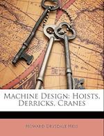 Machine Design af Howard Drysdale Hess