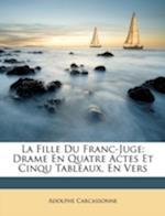 La Fille Du Franc-Juge af Adolphe Carcassonne