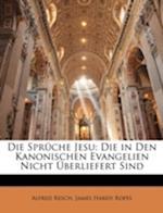 Die Spruche Jesu af James Hardy Ropes, Alfred Resch