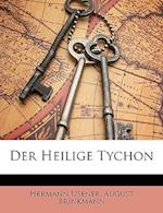 Der Heilige Tychon af August Brinkmann, Hermann Usener