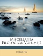 Miscellanea Filologica, Volume 2 af Carlo Fea